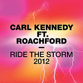 Ride The Storm 2012 by Carl Kennedy