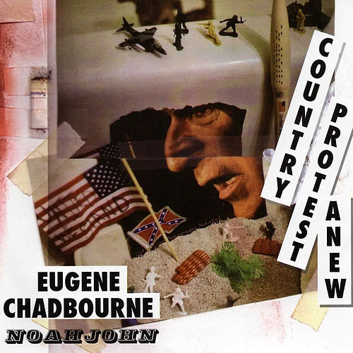 Country Protest Anew by Eugene Chadbourne