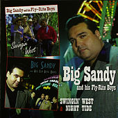 Swingin' West & Night Tide by Big Sandy and His Fly-Rite Boys