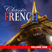 Classic French Songs, Vol.1 by Various Artists