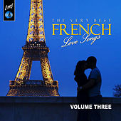 The Very Best French Love Songs, Vol.3 de Various Artists