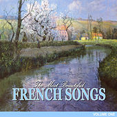 The Most Beautiful French Songs, Vol.1 von Various Artists