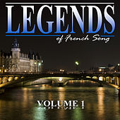 The Legends of French Song, Vol.1 von Various Artists