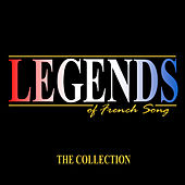 The Legends of French Song Collection de Various Artists