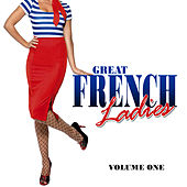 Great French Ladies, Vol.1 de Various Artists