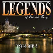 The Legends of French Song, Vol.3 von Various Artists