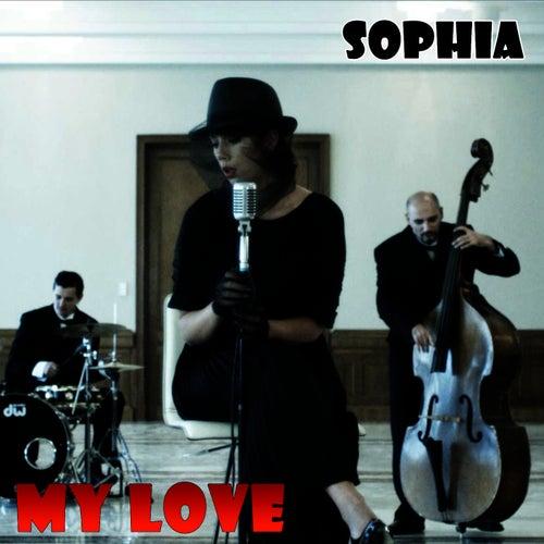 My Love by Sophia