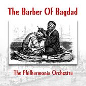 The Barber Of Bagdad de Philharmonia Orchestra