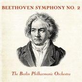 Beethoven Symphony No. 2 von Berlin Philharmonic Orchestra
