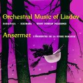 Orchestra Music Of Liadov de L'Orchestre de la Suisse Romande