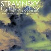 Stravinsky The Rite Of Spring von L'Orchestre de la Societe des Concerts du Conservatoire de Paris