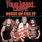 House On Fire EP by Four Wheel Drive