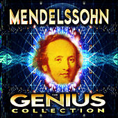 Mendelssohn - The Genius Collection by Various Artists