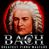 Bach! Greatest Piano Masters by Glenn Gould