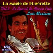 Le secret de Marco Polo - La Magie de l'Opérette en 38 volumes - Vol. 5/38 von Luis Mariano