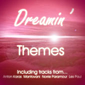 Dreamin' Themes by Various Artists