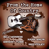 From the Home of Country by Various Artists
