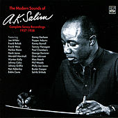 The Modern Sounds Of A.K. Salim Complete Savoy Recordings 1957-1958 by A.K. Salim