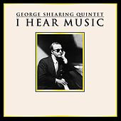 I Hear Music von George Shearing