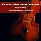 Khachaturian Violin Concerto von Ruggiero Ricci