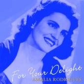 For Your Delight de Amalia Rodrigues
