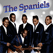 The Spaniels Greatest Hits by The Spaniels