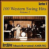 100 Western Swing Hits, Part 2 by Various Artists