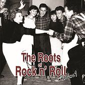 The Roots Of Rock N Roll Volume 1 de Various Artists