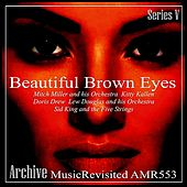 Beautiful Brown Eyes by Various Artists