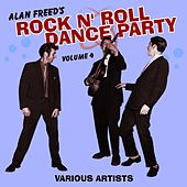 Alan Freed's Rock N' Roll Dance Party, Volume 4 von Various Artists