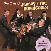 The Best Of Johnny And The Hurricanes de Johnny & The Hurricanes