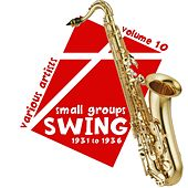 Swing - Small Groups 1931 To 1936 Volume 10 de Various Artists