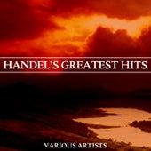 Handel's Greatest Hits von Various Artists