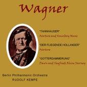 Wagner Tannhauser, Der Fliegende Hollander & Gotterdammerung von Berlin Philharmonic Orchestra