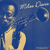 Relaxin' by Miles Davis
