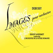 Debussy Images de L'Orchestra de la Suisse Romande