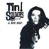 A New Beat de Tin Soldiers