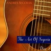 The Art Of Segovia (Disc II) de Andres Segovia