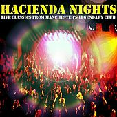 Hacienda Nights: Live Classics From Manchester's Legendary Club by Various Artists