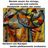 Bartok Music For Strings von Berlin Philharmonic Orchestra