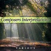 Composer's Interpretations de Various Artists