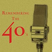Remembering The 40's de Various Artists