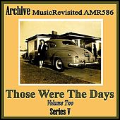 Those Were the Days, Vol. 2 by Various Artists