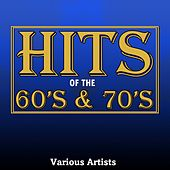 Hits Of The 60's And 70's von Various Artists