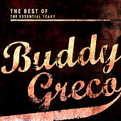 Best of the Essential Years: Buddy Greco by Buddy Greco