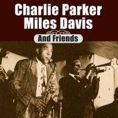 Charlie Parker, Miles Davis & Friends de Various Artists