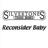 Reconsider Baby by The Silvertones