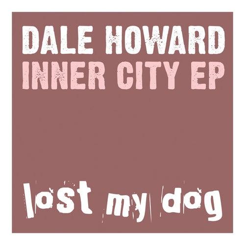 Inner City EP by Dale Howard
