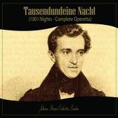 Tausendundeine Nacht (1001 Nights - Complete Operetta) de Johann Strauss Orchestra