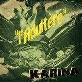 L'adultère by Karina